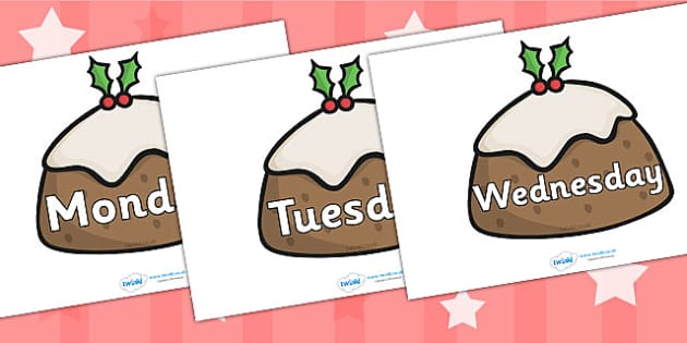Days of the Week on Christmas Puddings - Christmas, xmas, cracker, Weeks poster, Months display, display, poster, frieze, Days of the week, tree, advent, nativity, santa, father christmas, Jesus, tree, stocking, present, activity, cracker, angel, sno