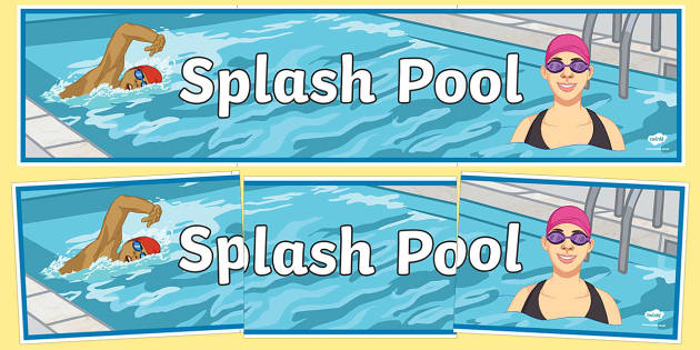 Splash Pool Secondary Display Banner