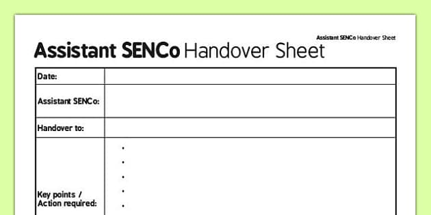 Assistant SENCo Handover Sheet - senco, handover sheet, handover, sheet, assistant
