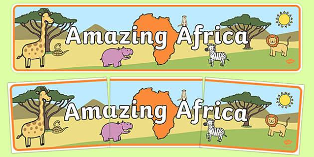 Amazing Africa Display Banner - amazing africa, africa, display, banner, sign, poster, african, safari, animal, giraffe, elephant, desert, tropic