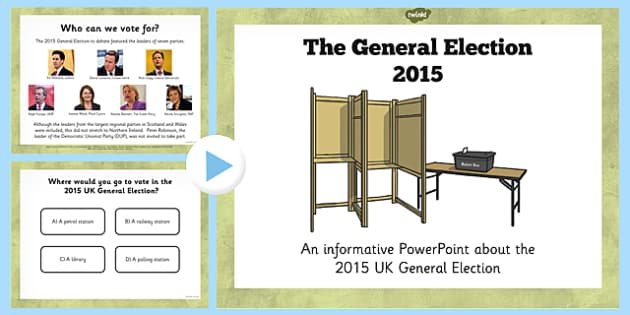 2015 General Election PowerPoint - general, election, powerpoint