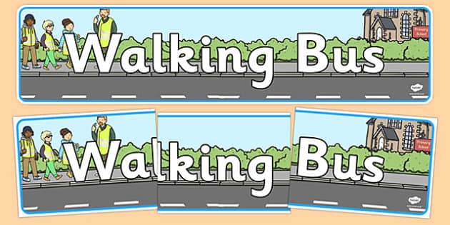 Walking Bus Display Banner - Walking bus, safety, safe walking, good behaviour, display, banner, poster, sign