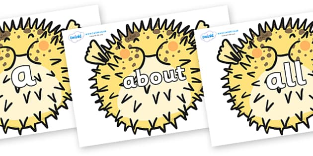 100 High Frequency Words on Pufferfish - High frequency words, hfw, DfES Letters and Sounds, Letters and Sounds, display words