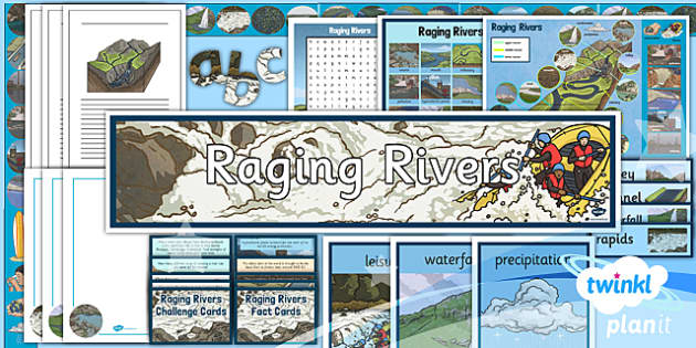 PlanIt - Geography Year 6 - Raging Rivers Unit Additional Resources