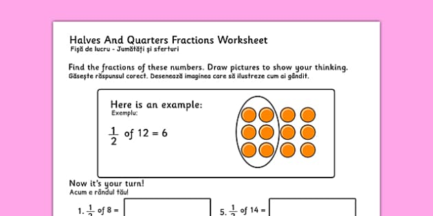 Halves and Quarters Fractions Worksheets Romanian Translation - romanian, fraction, numeracy