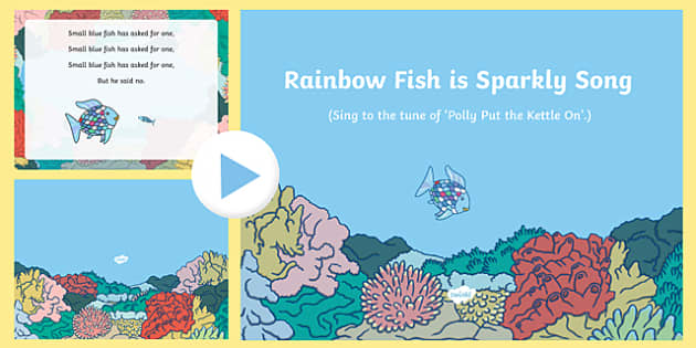 Sparkly Song PowerPoint to Support Teaching on The Rainbow Fish