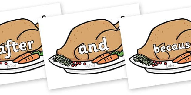 Connectives on Christmas Turkeys - Connectives, VCOP, connective resources, connectives display words, connective displays