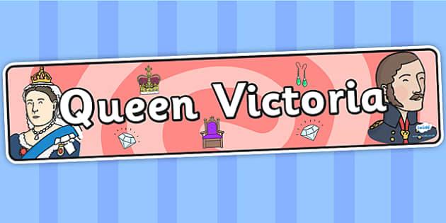 Queen Victoria Display Banner - queen victoria, display, banner, display banner, display header, themed banner, classroom banner, banner display, header