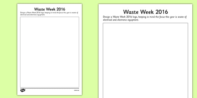Waste Week 2016 Design a Logo Activity - Waste Week, Eco-schools, WEEE, waste electrical and electronic equipment, technology, recycle, reuse, logo