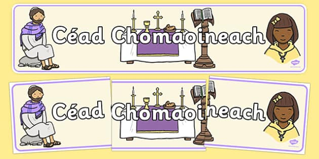 Céad Chomaoineach Display Banner Gaeilge - communion, gaeilge, display, first holy communion, irish, display, céad chomaoineach, banner, religion, church