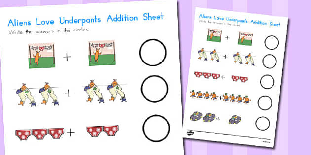 Addition Sheet to Support Teaching on Aliens Love Underpants - australia, aliens, underpants
