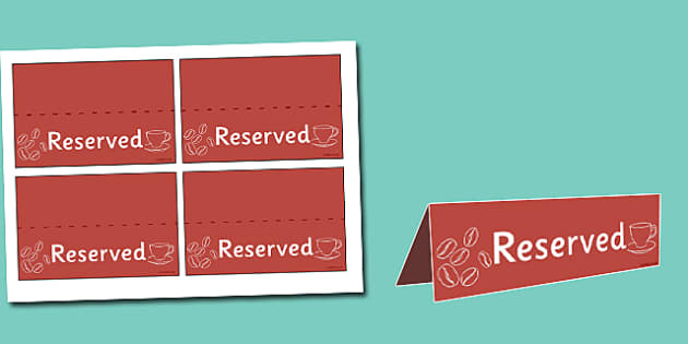 Café Role Play Reserved Signs - reserved signs, reserved, café role play, café reserved signs, café role play reserved signs, table reserved signs, prop
