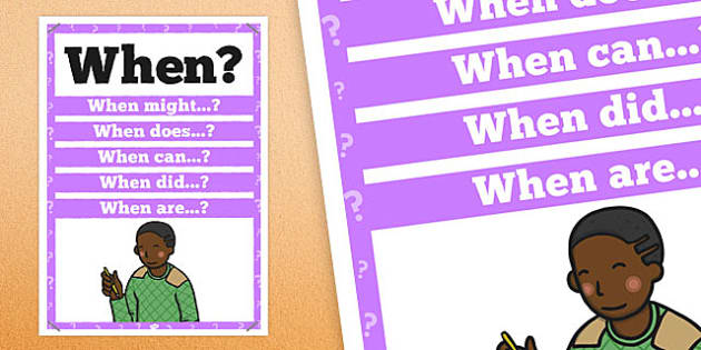 When? Question Poster - posters, displays, display, questions