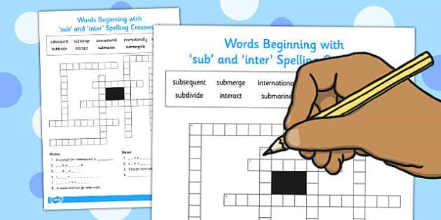 Words Beginning With 'sub' and 'inter' Crossword - crosswords, begin