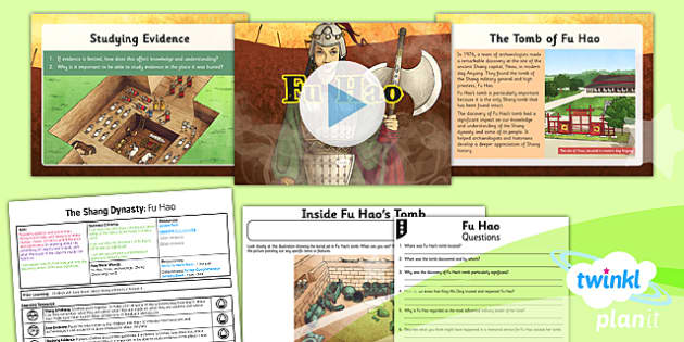 PlanIt - History UKS2 - The Shang Dynasty Lesson 6: Fu Hao Lesson Pack - Yinxu, archaeology, Zheng Zhenxiang, tomb