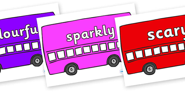 Wow Words on Buses - Wow words, adjectives, VCOP, describing, Wow, display, poster, wow display, tasty, scary, ugly, beautiful, colourful sharp, bouncy