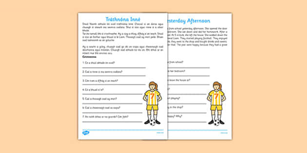 Irish Comprehension - Tráthnóna Inné  - leitheoireacht, reading, comprehension, ceisteanna, questions