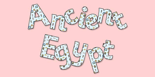 'Ancient Egypt' Display Lettering - egypt, the egyptians, ancient egypt, ancient egypt lettering, ancient egypt display words, ancient egypt cut out letters