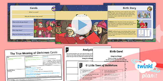 PlanIt - RE Year 5 - The True Meaning of Christmas Lesson 5: Carols Lesson Pack