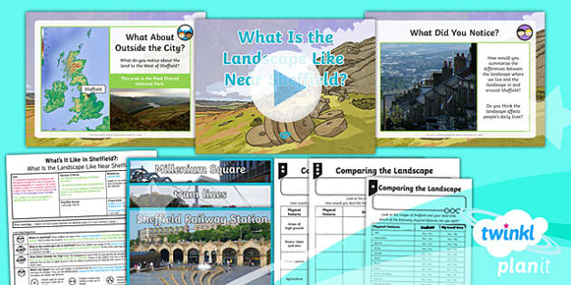 PlanIt - Geography Year 4 - What's It Like in Sheffield? Lesson 2: What Is The Landscape Like Near Sheffield? Lesson Pack - geography, UK, compare, Sheffield, contrasting, location, physical, human
