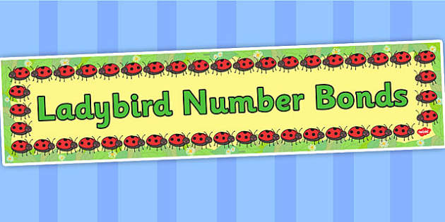 Ladybird Number Bonds Display Banner - banners, numbers, displays