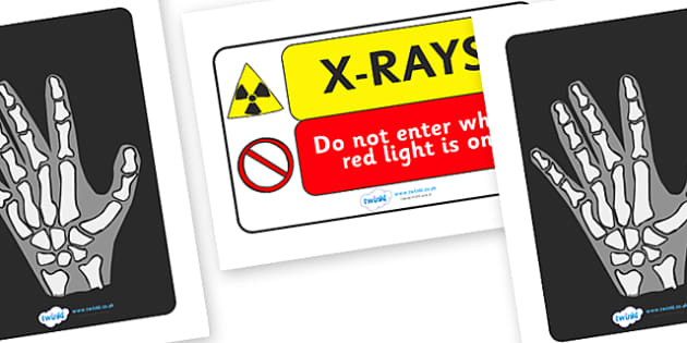 X Ray Display Signs - x-ray, operation, hospital, role play, bone