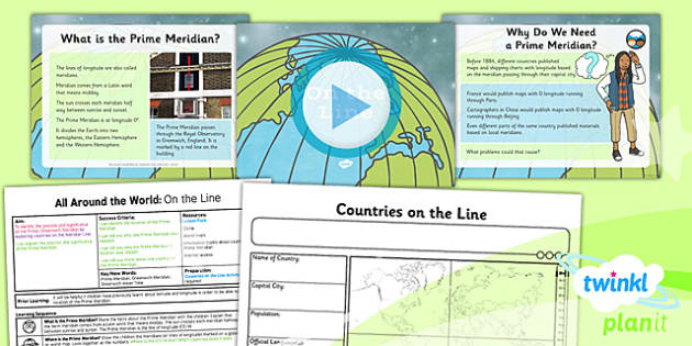 PlanIt - Geography Year 4 - All Around the World Lesson 5: On the Line Lesson Pack