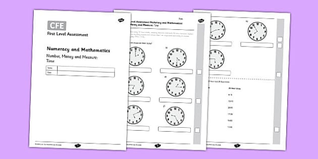 First Level Assessment - Number, Money and Measure: Time - CfE, time, clocks, analogue, digital, calendars, months, days, duration, timing