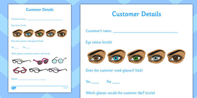 Opticians Role Play Customer Details Form - Opticians, optician, eyes, eye, eye doctor, role play, customer details form, customer, glasses, specs, contact lenses