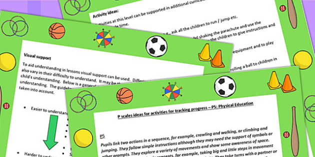 P Scales Ideas for Activities for Tracking Progress P5 PE - PE