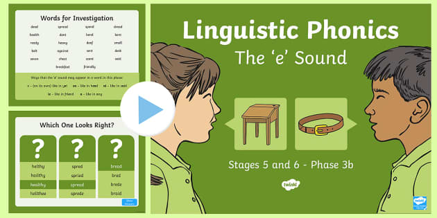 Northern Ireland Linguistic Phonics Stage 5 and 6 Phase 3b, 'e' Sound PowerPoint