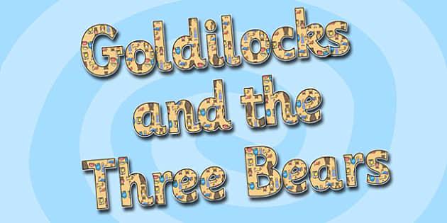 Goldilocks and the Three Bears Display Lettering - goldilocks and the three bears, display lettering, themed lettering, lettering for display, display