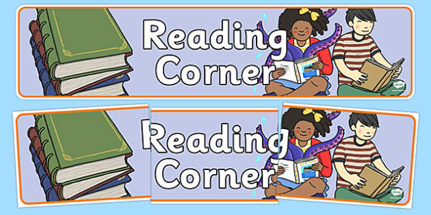 Reading Corner Display Banner - Classroom Area Signs, KS1, Book Area, Book Corner, Library, Banner, Foundation Stage Area Signs, Classroom labels, Area labels, Area Signs, Classroom Areas, Poster, Display, Areas