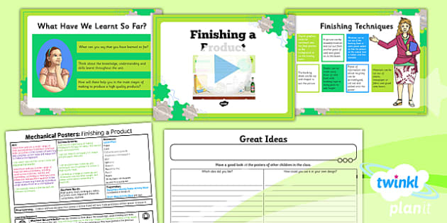 PlanIt - DT LKS2 - Mechanical Posters Lesson 5: Finishing a Product Lesson Pack - planit, design and technology, Go Green, Eco, recycle, warrior, environment
