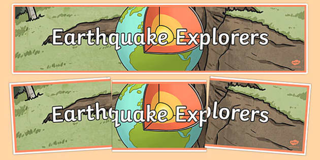 Earthquake Explorers Display Banner - australia, Australian Curriculum, Friends of Foes?, science, year 4, banner, wall display