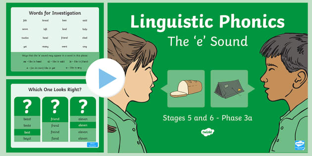 Northern Ireland Linguistic Phonics Stage 5 and 6 Phase 3a, 'e' Sound PowerPoint