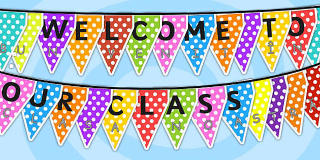 Welcome to Our Class Display Bunting Romanian Translation - header, title, banner, classroom, new starters, early years, KS1, KS2