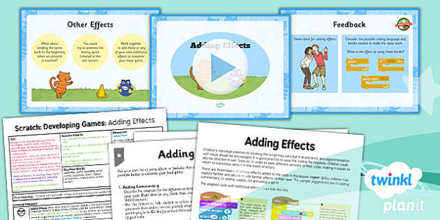 PlanIt - Computing Year 5 - Scratch Lesson 3: Adding Effects Lesson Pack