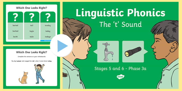 Northern Ireland Linguistic Phonics Stage 5 and 6 Phase 3a, 't' Sound PowerPoint - Linguistic Phonics, Phase 3a, Northern Ireland, 't' sound, sound search, word sort, investigatio