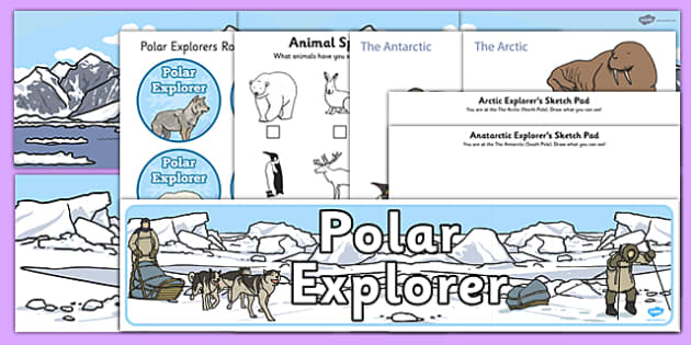 Polar Explorers Role Play Pack - Arctic, winter, explorer, role play, pack, South Pole,  poster, activity, display, worksheet, fox, hare, polar bear, whale, penguin, huskey, snow, winter, frost, cold, ice, hat, gloves