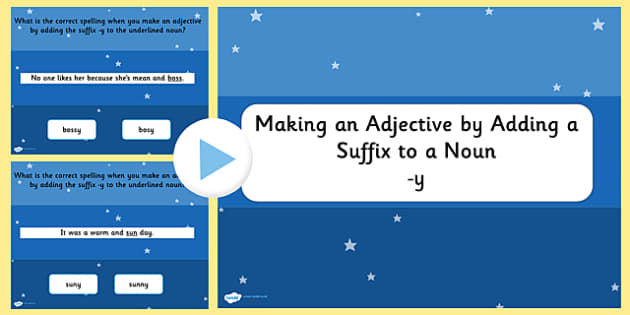 Making an Adjective by Adding the Suffix y to a Noun SPaG Quiz