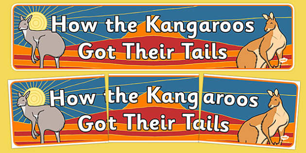 Aboriginal Dreamtime How the Kangaroos Got Their Tails Display Banner - australia, how the kangaroos got their tails, aboriginal, dreamtime, display banner