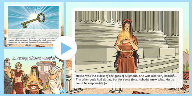 A Story About Hestia PowerPoint - Request KS2, Hestia, Zeus, goddess, Apollo, Poseidon, key to Olympus, Dionysus, home.