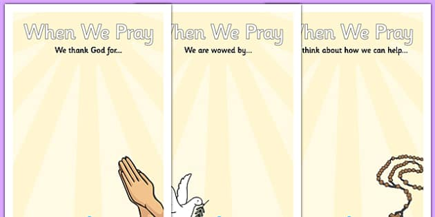 When We Pray Display Posters - when we pray, display posters, display, posters