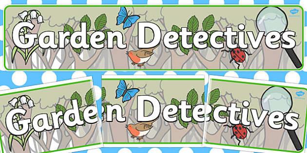 Garden Detectives Display Banner - display banner, garden, banner