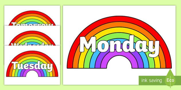 Days of the Week on Rainbows - Days of the Week, Weeks poster, week, display, poster, frieze, Days, Day, Monday, Tuesday, Wednesday, Thursday, Friday, Saturday, Sunday