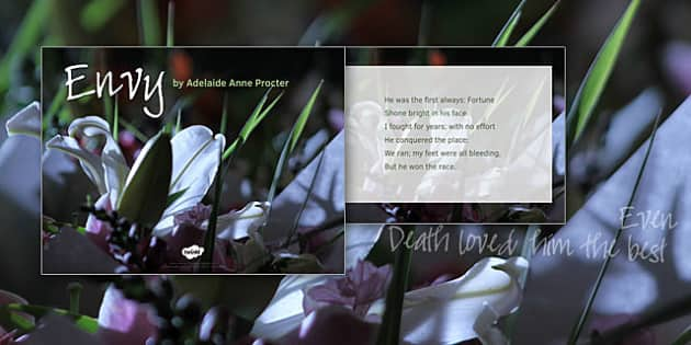 Envy by Adelaide Anne Procter Poem PowerPoint - envy, adelaide anne procter