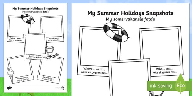 Summer Holiday Snapshots Writing Frame English/Afrikaans - Summer Holiday Snapshots Writing Frame - transition, writing aid, back to school, new class, summert