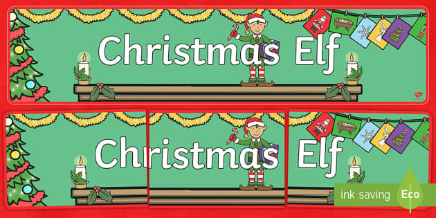 Christmas Elf Banner - banner, christmas, elves, elf, xmas, decorations, classroom