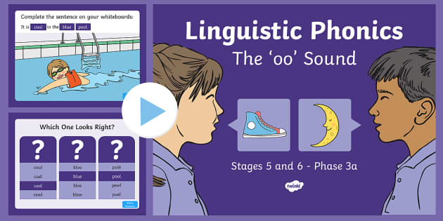Northern Ireland Linguistic Phonics Stage 5 and 6 Phase 3a, 'oo' Sound PowerPoint - Linguistic Phonics, Phase 3a, Northern Ireland, 'oo' sound, sound search, word sort, investigati